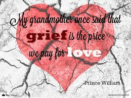 quotes about death of a grandparent quote prince william my grandmother once your tribute