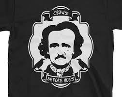 Edgar Allen Poe Meme - poe tshirt etsy