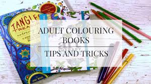 colouring books tips and tricks youtube