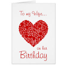 romantic birthday for wife greeting cards zazzle