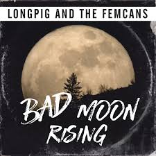 Bad Moon Rising Home Page 3 Of 7 Longpig And The Femcans