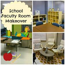 Ideas For A Bedroom Makeover On A Budget Teacher Lounge Faculty Room Makeover On A Budget Classroom