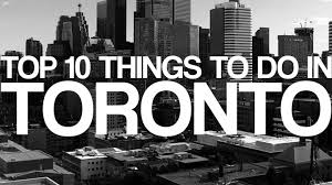 top 10 things to do in toronto torontobackpacker