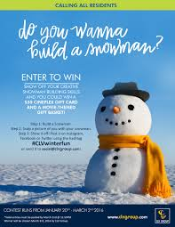 contest alert clv group residents do you want to build a snowman