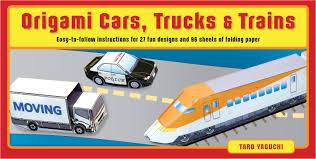 origami cars trucks u0026 trains kit book summary u0026 video