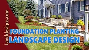 foundation planting landscape design ideas youtube