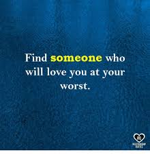 Love Memes Quotes - love memes and quotes find someone who will love you at your