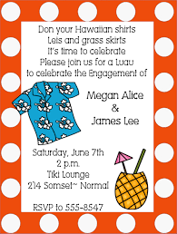 Engagement Party Invitation Wording Luau Engagement Party Invitations
