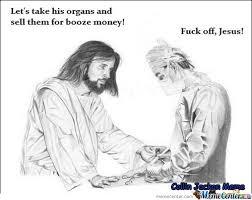 Fuck You Jesus Meme - fuck off jesus by bubba925 meme center