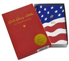 Flag With Bible God U0027s Glory Bible 978 0 615 91493 0 39 95 God U0027s Glory