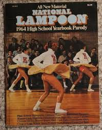 national loon 1964 high school yearbook national lampoon 1964 high school yearbook classic