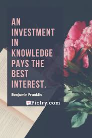 Meaning Of Pink Meaning Of An Investment In Knowledge Pays The Best Interest Quote