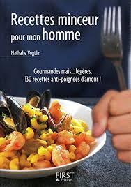 livre de cuisine pour homme le petit livre de recettes minceur pour mon homme ebook