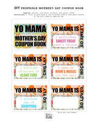 diy printable mother u0027s day coupon book u2013 u0027yo mama u0027