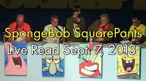 spongebob squarepants live read sept 7 2013 youtube