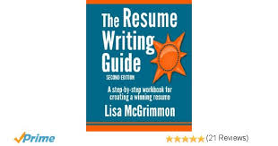 The Resume The Resume Writing Guide A Step By Step Workbook For Writing A