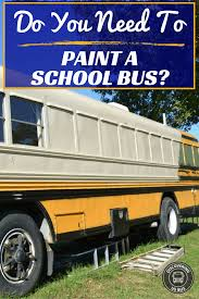 do you need to paint a bus conversion here are 3 options