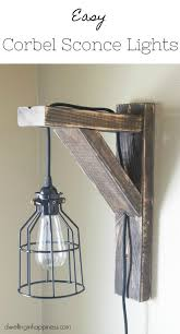 Sconce Lights For Bedroom How To Make Easy Corbel Sconce Lights For Your Bedroom Dwelling