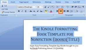format for ebook publishing how to format your book for amazon kindle using microsoft word in
