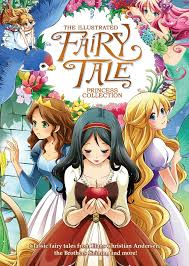 fairy tail anime the illustrated fairy tale princess collection illustrated