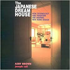 amazon com japan style architecture the japanese dream house how technology and tradition are shaping