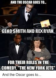 Geno Smith Memes - and the oscargoes to geno smith and reok ryan a nfl memes fortheir