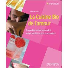 cuisine bio vitalité la cuisine bio de l amour broché natacha duhaut achat livre