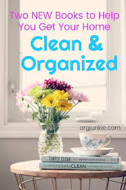 organized home two new books to help you keep a clean organized home