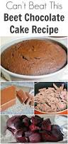can u0027t beat this beet chocolate cake recipe