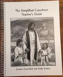 the simplified catechism teacher u0027s guide sandra greenfield