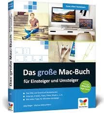 G Stige Schreibtische Das Große Mac Buch Für Einsteiger Und Umsteiger Aktuell Zu Macos