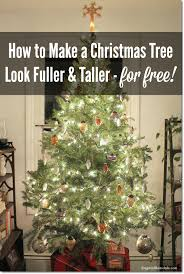 How To Make End Tables Taller by How To Make A Christmas Tree Look Fuller And Taller On A Budget