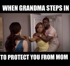 when grandma steps in to save you from mom xd meme by viscas91