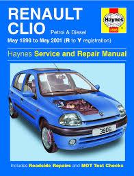 renault clio petrol u0026 diesel may 98 may 01 haynes repair