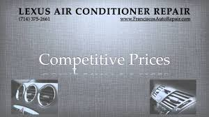 lexus service huntington beach air conditioning repair all lexus models a c repair youtube