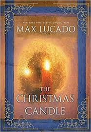 the candle max lucado 9781401689940 books