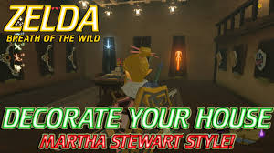 zelda breath of the wild owning and decorating your own house