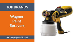 wagner paint sprayer reviews the brand you can rely on sprayertalk