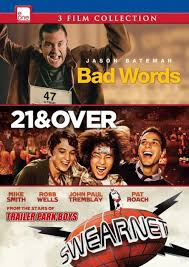 Bad Words Words Swearnet The Movie 21 And Over