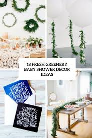baby shower centerpieces for tables 18 fresh greenery baby shower décor ideas shelterness