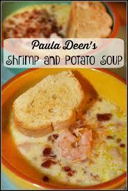 paula deen s shrimp and potato soup paula deen bacon and recipes