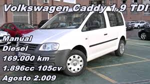volkswagen caddy 1 9 tdi 09 manual diesel 105cv 169 000km