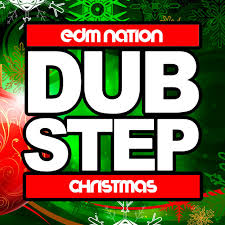 rockin around the christmas tree dubstep remix a song by edm