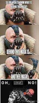 Bane Meme Internet - 15 incredible bane memes