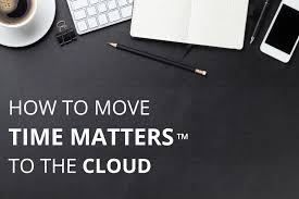 lexisnexis owned by how to move time matters to the cloud best practices