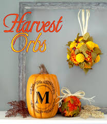 decorative harvest orbs by scrap shoppe do more for less