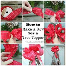 christmas tree bow topper how to make a bow for a tree topper daisymaebelle daisymaebelle