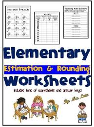 elementary estimation and rounding worksheets rounding