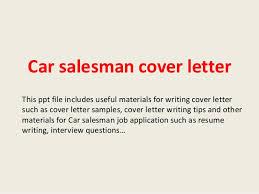 car salesman cover letter 28 images leading professional