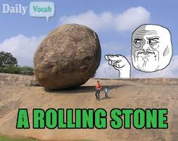 a rolling stone meaning in hindi with picture dictionary